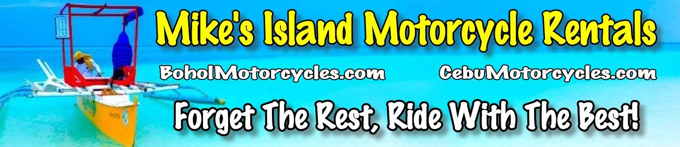 Mike's Bohol Motorcycle Rentals | Motorbike Rentals Bohol Philippines